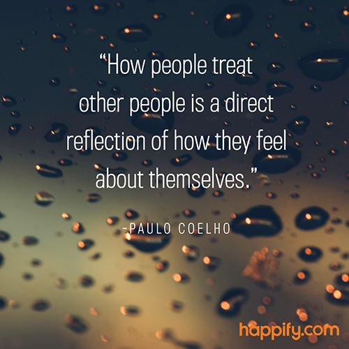 Quotes On Loving Others Magnificent How To Love Yourself While Loving Others Paulo Coelho Happify Daily