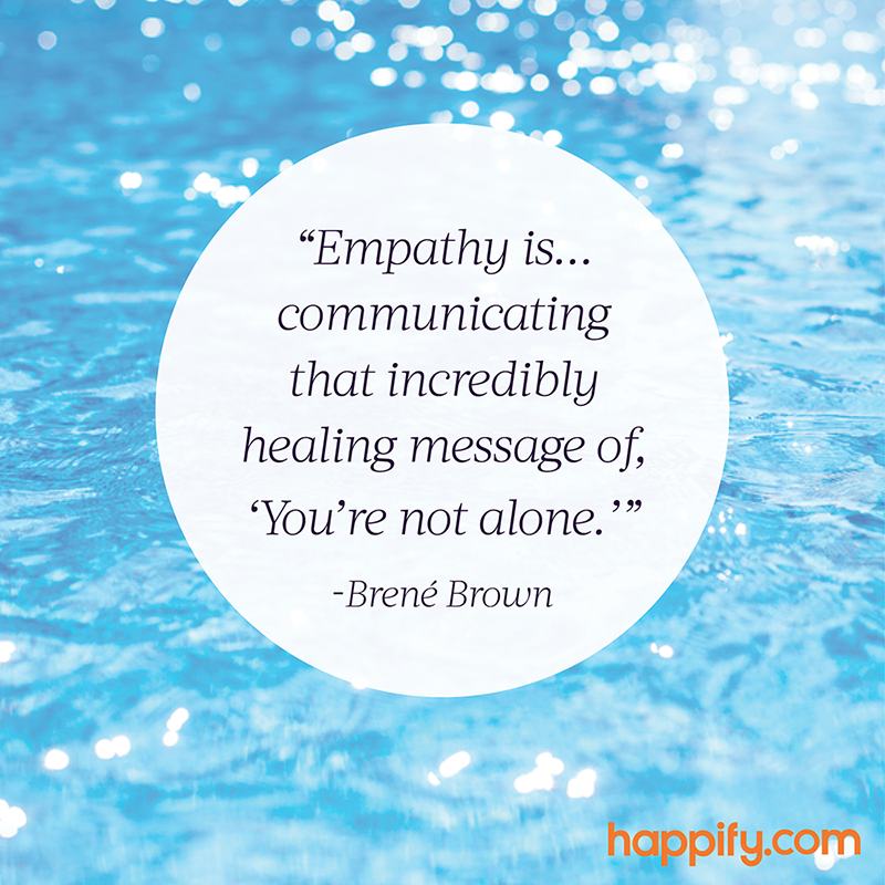 The Best Definition Of Empathy Weu0027ve Heard
