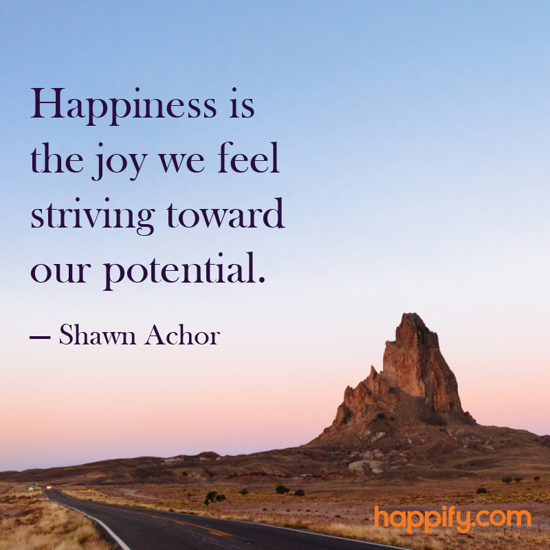 Do You Feel The Joy Of Pursuit Shawn Achor Happify Daily Unique Shawn Achor Quotes