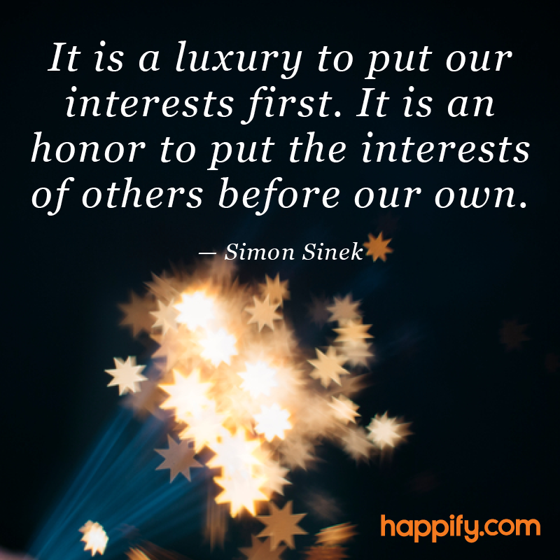 What Do You Sacrifice For Others Simon Sinek Happify Daily