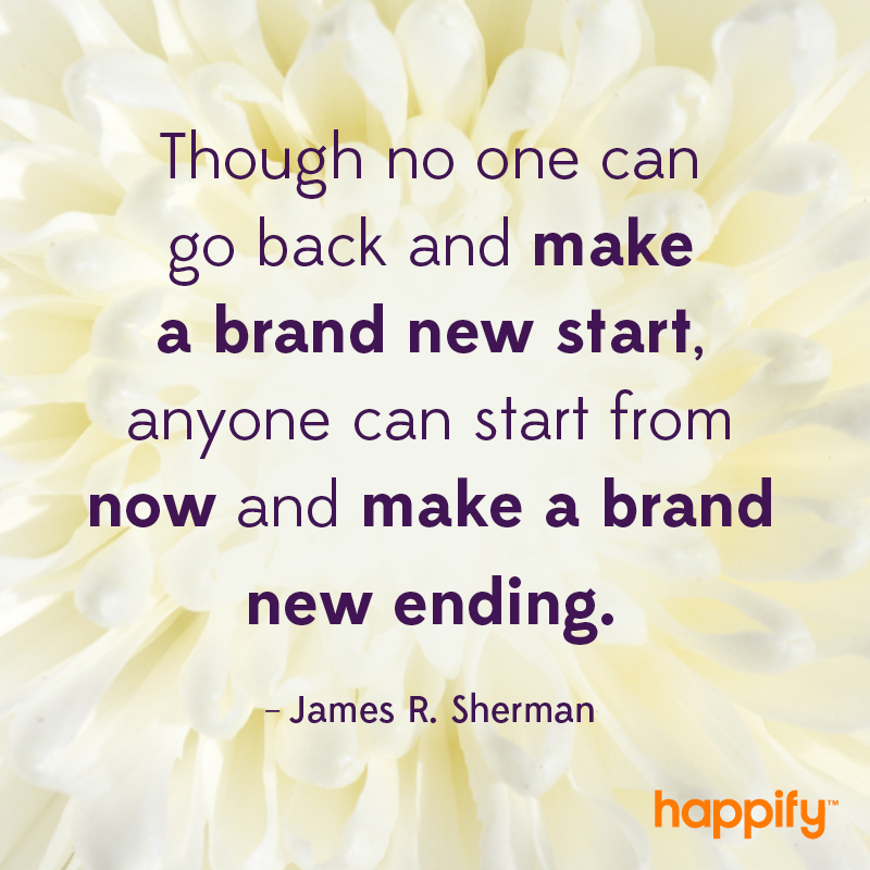 Craft Your Own Happy Ending James R Sherman Happify Daily