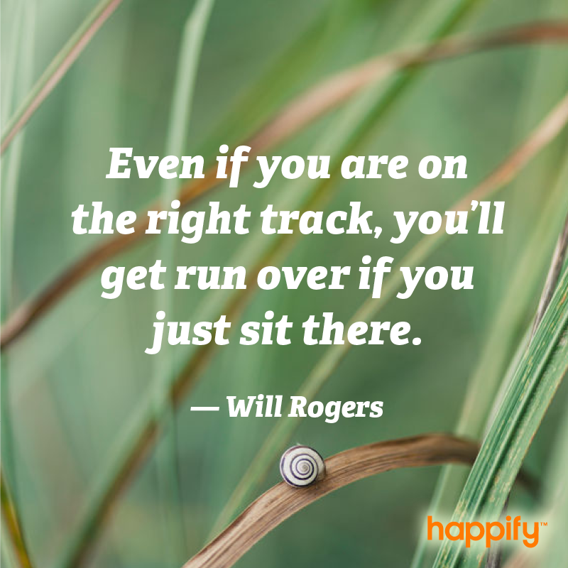 Theres A Reason Why Success And Hard Work Go Together Will Rogers
